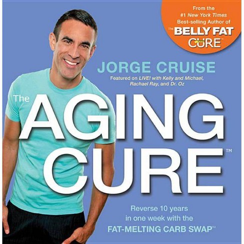 The Aging Cure - by  Jorge Cruise (Paperback) - image 1 of 1