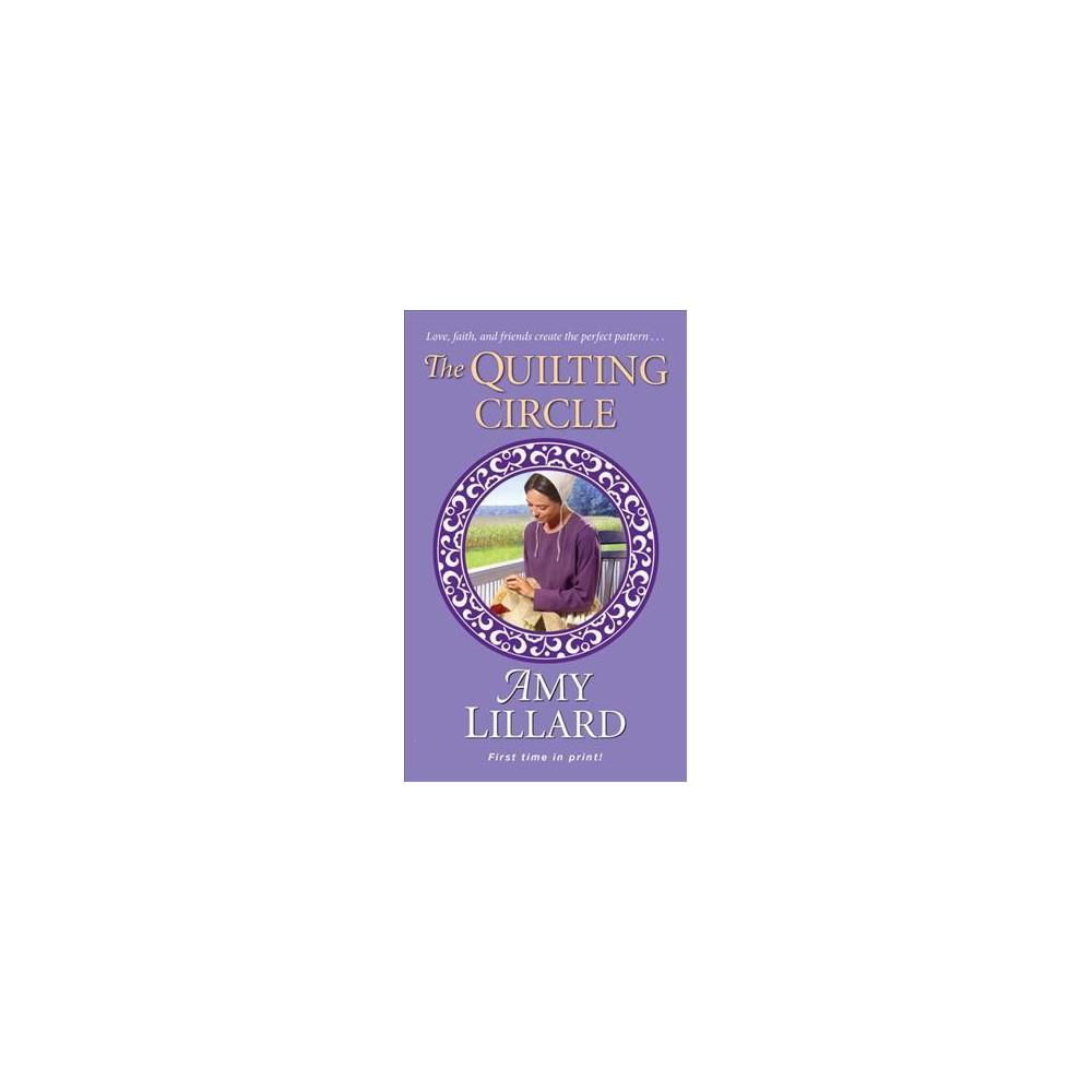 Quilting Circle - (Wells Landing Romance) by Amy Lillard (Paperback)