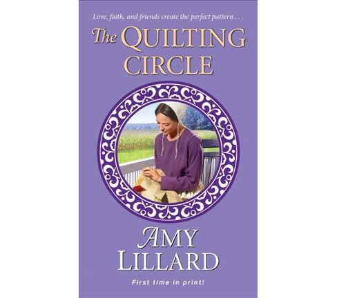 Quilting Circle -  (Wells Landing Romance) by Amy Lillard (Paperback) - image 1 of 1