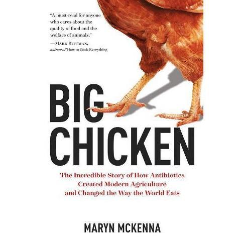 Big Chicken - by  Maryn McKenna (Hardcover) - image 1 of 1