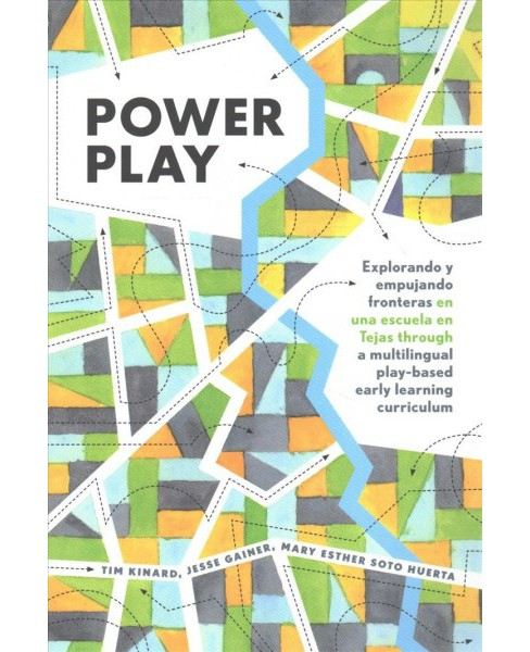 Power Play : Explorando Y Empujando Fronteras En Una Escuela En Tejas Through a Multilingual Play-based - image 1 of 1