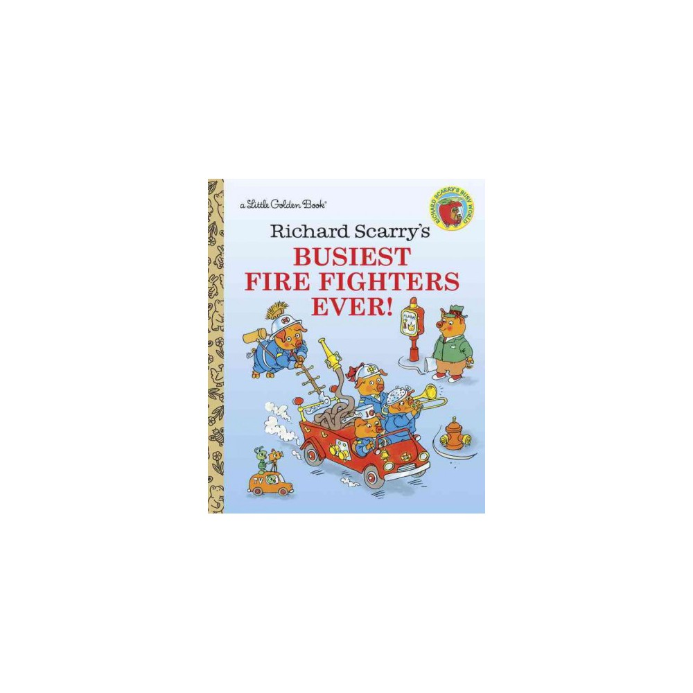 Richard Scarry's Busiest Firefighters Ever (Hardcover)