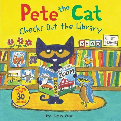 Pete the Cat Checks Out the Library -  (Pete the Cat) by James Dean (Paperback)