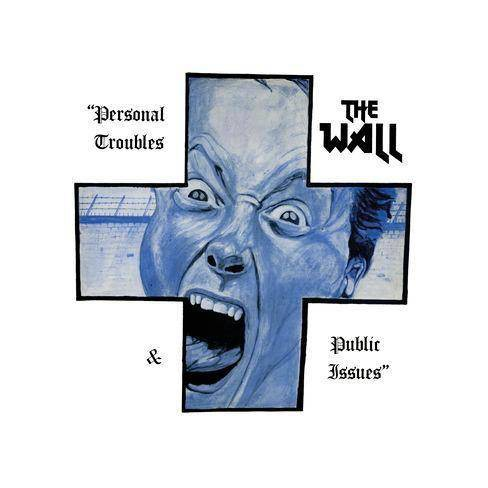 Wall - Personal Troubles & Public Issues (Vinyl) - image 1 of 1