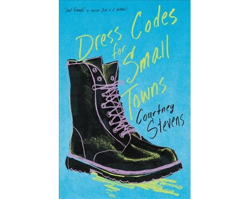 Dress Codes for Small Towns -  by Courtney Stevens (Hardcover) - image 1 of 1