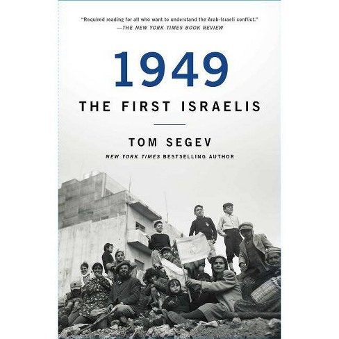 1949 the First Israelis - by  Tom Segev (Paperback) - image 1 of 1