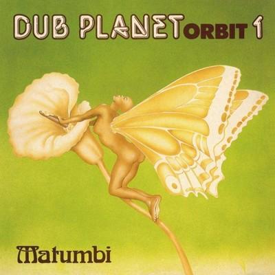 Matumbi - Dub Planet Orbit 1 (CD)