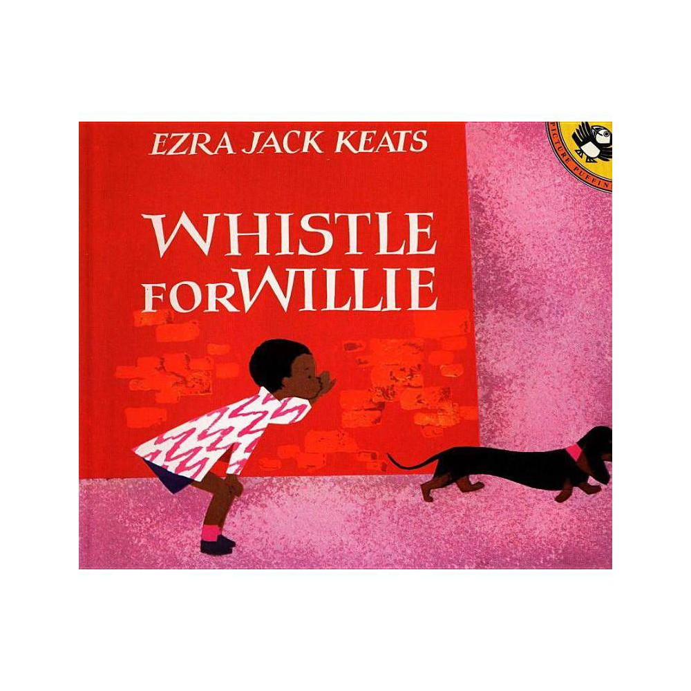 Whistle For Willie Picture Puffin Books By Ezra Jack Keats Paperback