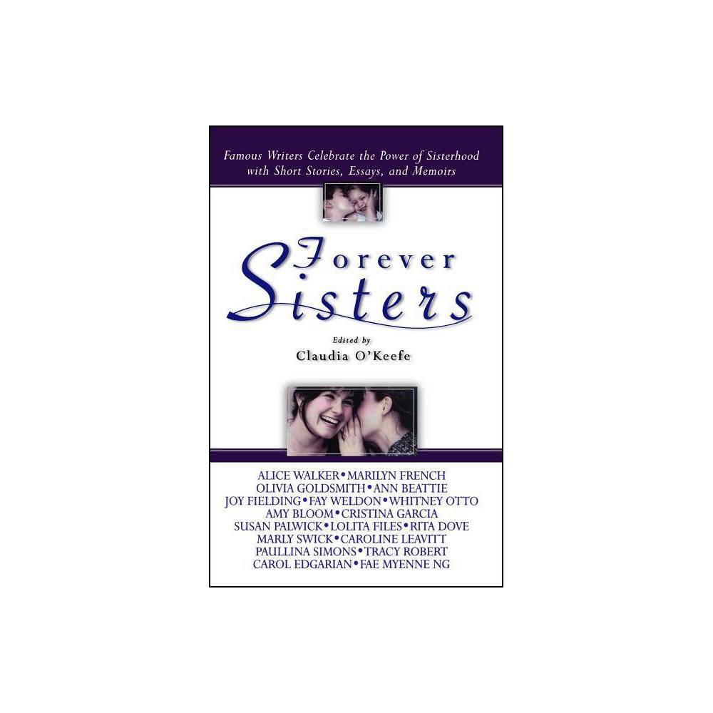 Forever Sisters By Claudia O Keefe Paperback