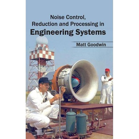 Noise Control, Reduction and Processing in Engineering Systems - (Hardcover) - image 1 of 1