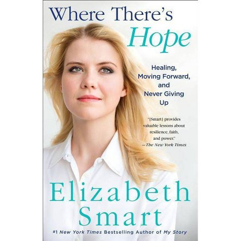Where There's Hope - by  Elizabeth Smart (Paperback) - image 1 of 1