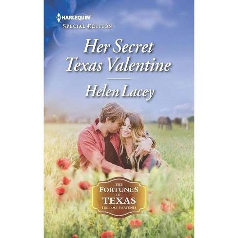 Her Secret Texas Valentine - (Fortunes of Texas: The Lost Fortunes) by  Helen Lacey (Paperback) - image 1 of 1