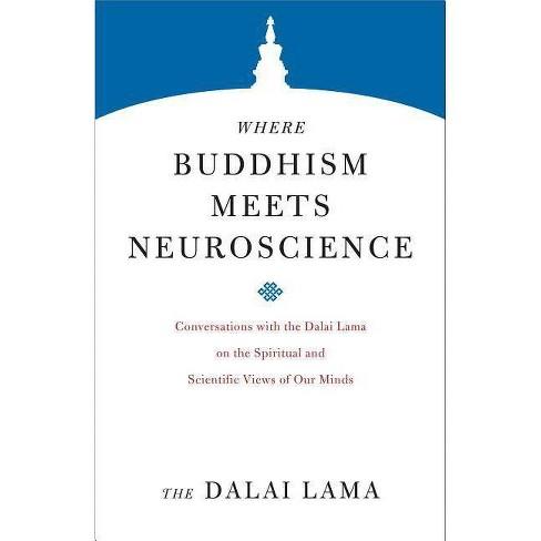 Where Buddhism Meets Neuroscience - (Core Teachings of Dalai Lama) by  The Dalai Lama (Paperback) - image 1 of 1