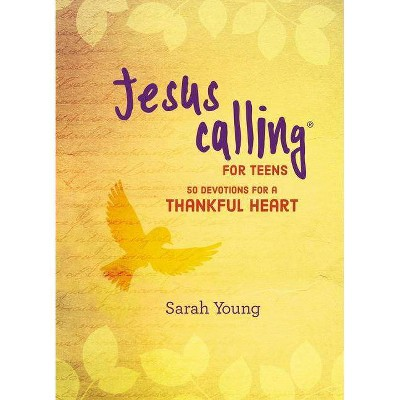 Jesus Calling: 50 Devotions for a Thankful Heart - by  Sarah Young (Hardcover)
