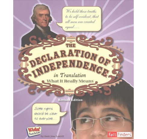 Declaration of Independence in Translation : What It Really Means (Revised) (Paperback) (Amie Jane - image 1 of 1