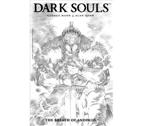 Dark Souls : The Breath of Andolus: Artist's Edition (Hardcover) (George Mann) - image 1 of 1