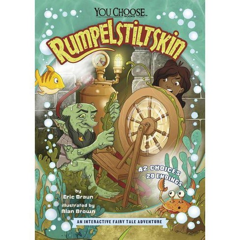 Rumpelstiltskin - (You Choose: Fractured Fairy Tales) by  Eric Mark Braun (Hardcover) - image 1 of 1