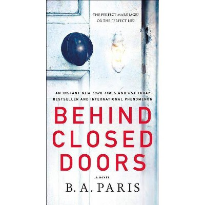 Behind Closed Doors -  by B. A. Paris (Paperback)
