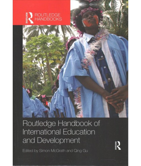 Routledge Handbook of International Education and Development (Reprint) (Paperback) - image 1 of 1