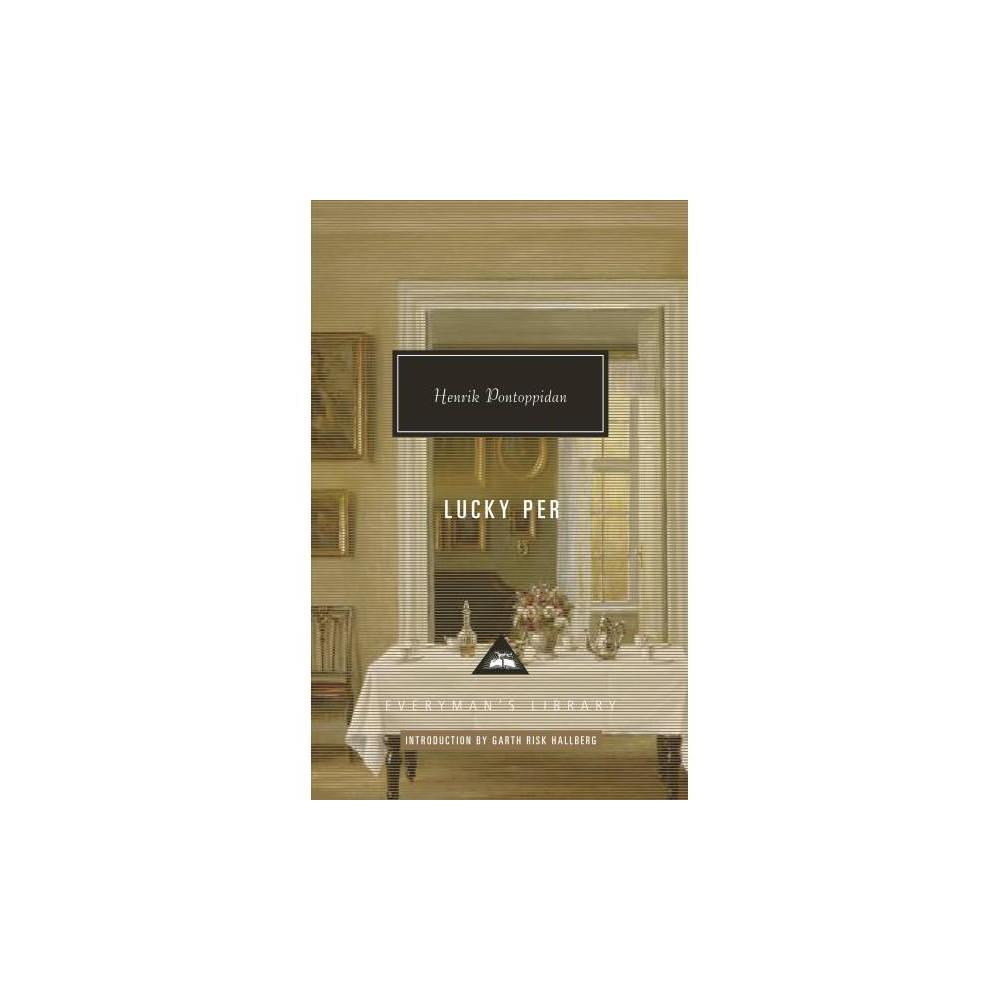 Lucky Per - by Henrik Pontoppidan (Hardcover)
