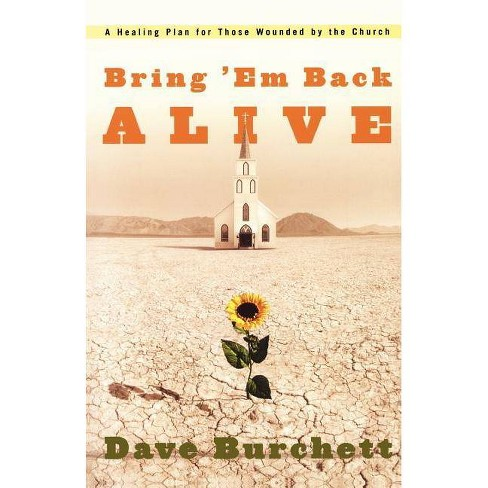 Bring 'em Back Alive - by  Dave Burchett (Paperback) - image 1 of 1