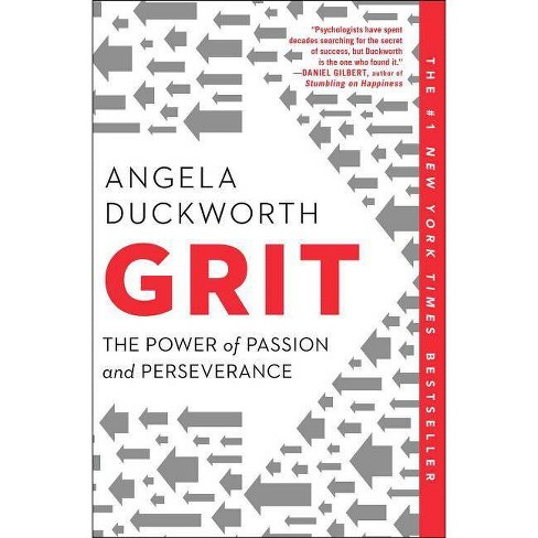 Grit : The Power of Passion and Perseverance -  Reprint by Angela Duckworth (Paperback) - image 1 of 1