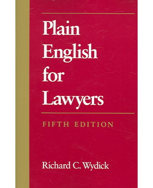 Plain English for Lawyers -  by Richard C. Wydick (Paperback) - image 1 of 1