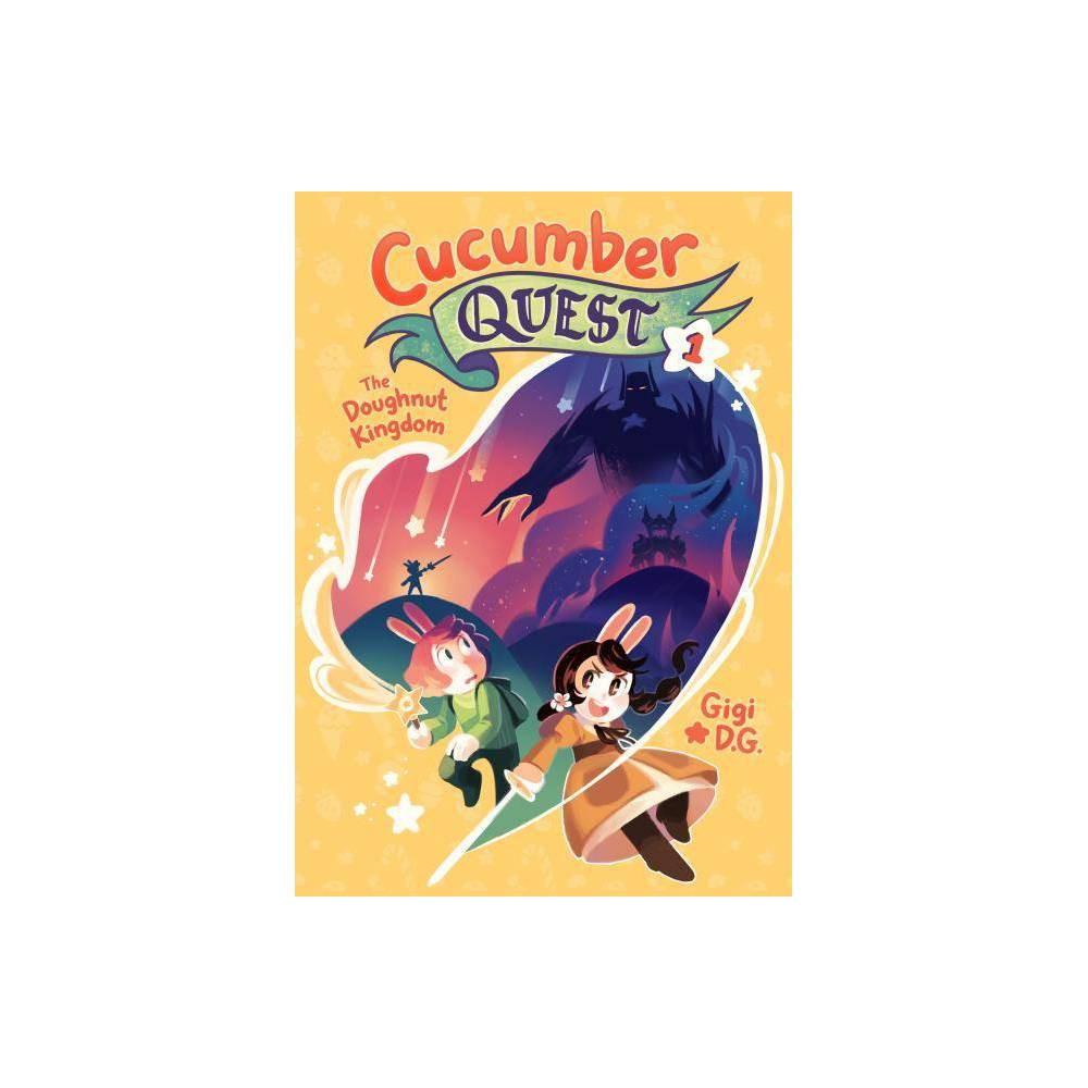 Cucumber Quest The Doughnut Kingdom Cucumber Quest 1 By Gigi D G Hardcover