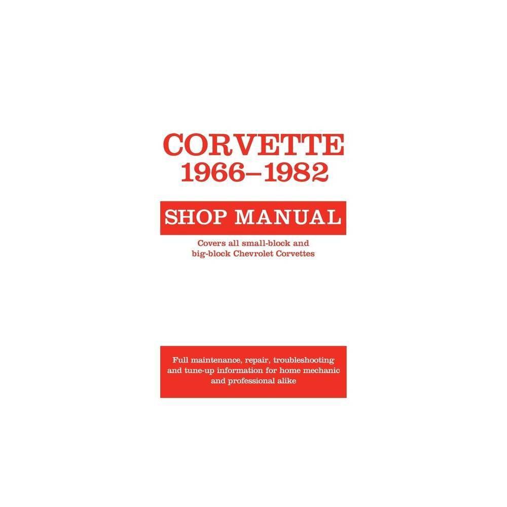 Corvette 1966 1982 Motorbooks Workshop Paperback