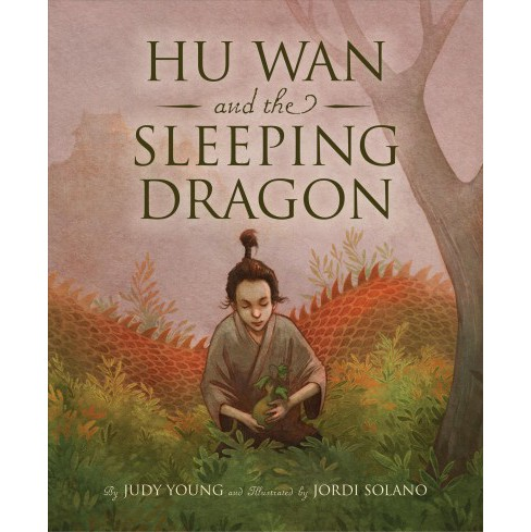 Hu Wan and the Sleeping Dragon -  by Judy Young (School And Library) - image 1 of 1