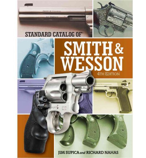 Standard Catalog of Smith & Wesson (Hardcover) (Jim Supica & Richard Nahas) - image 1 of 1