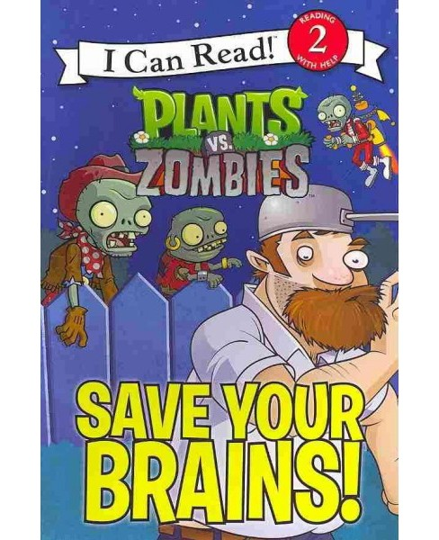 Save Your Brains! : Plants Vs. Zombies -  by Catherine Hapka (Paperback) - image 1 of 1