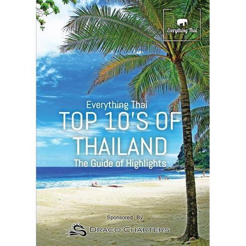 Top 10's Of Thailand - by Sonimsart Ben & Lacey Ben (Paperback)