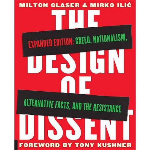 The Design of Dissent, Expanded Edition - by  Milton Glaser & Mirko ILIC (Paperback) - image 1 of 1