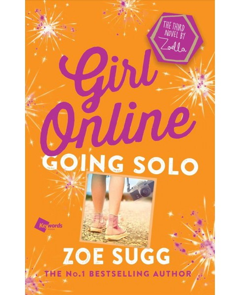 Going Solo -  Reprint (Girl Online) by Zoe Sugg (Paperback) - image 1 of 1