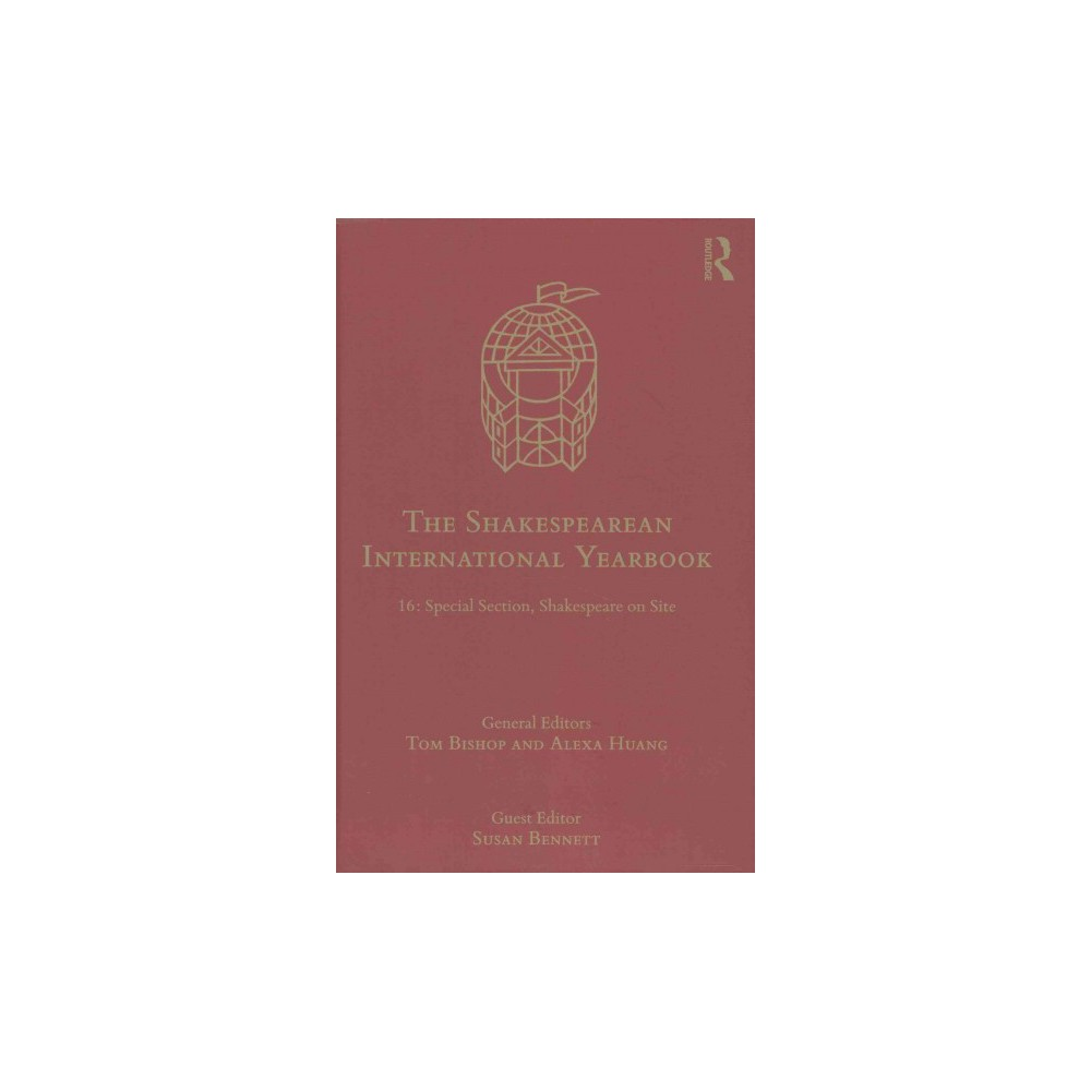 Shakespearean International Yearbook : Special Section, Shakespeare on Site (Vol 16) (Hardcover)