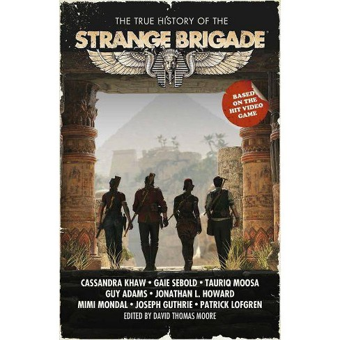 The True History of the Strange Brigade - (Paperback) - image 1 of 1