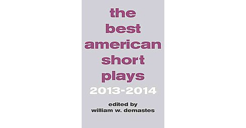 Best American Short Plays 2013-2014 (Paperback) - image 1 of 1