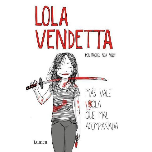Lola Vendetta (Spanish Edition) - by  Raquel Riba Rossy (Paperback) - image 1 of 1
