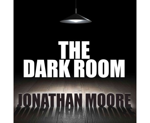 Dark Room (Unabridged) (CD/Spoken Word) (Jonathan Moore) - image 1 of 1