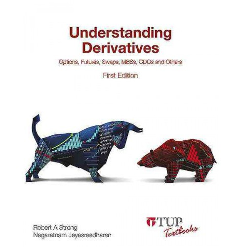 Understanding Derivatives : Options, Futures, Swaps, Mbss, Cdos and Others (Paperback) (Robert Strong & - image 1 of 1