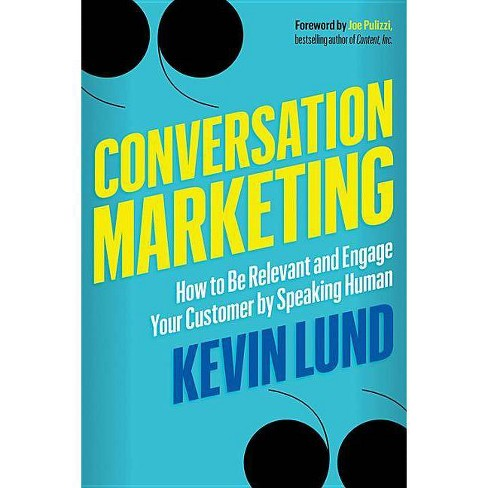 Conversation Marketing - by  Kevin Lund (Paperback) - image 1 of 1
