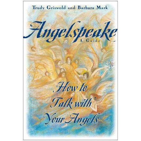 Angelspeake - by  Barbara Mark & Trudy Griswold (Hardcover) - image 1 of 1