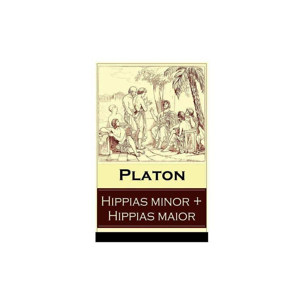 Hippias Minor Hippias Maior By Platon Friedrich Daniel Ernst Schleiermacher Paperback