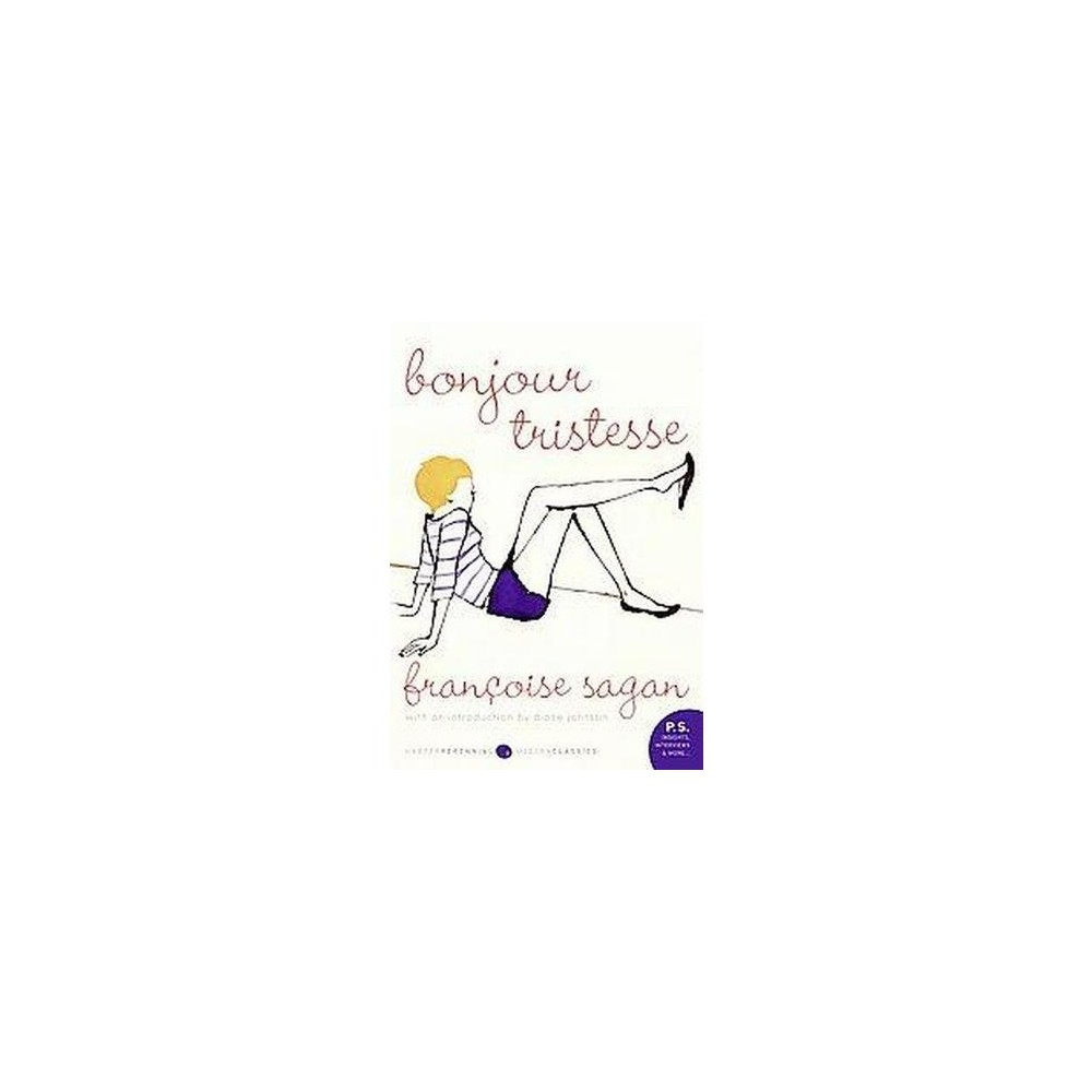 Bonjour Tristesse - (P.S.) by Francoise Sagan (Paperback) Buy