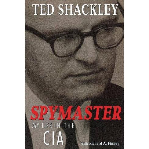 Spymaster - by  Ted Shackley (Paperback) - image 1 of 1