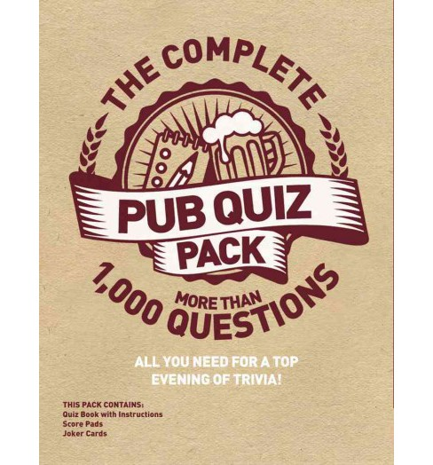 Complete Pub Quiz Pack : All You Need for a Top Evening of Trivia! (Paperback) - image 1 of 1