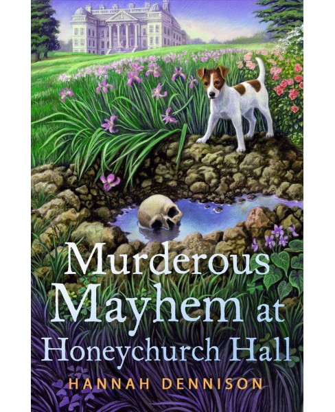 Murderous Mayhem at Honeychurch Hall -  by Hannah Dennison (Hardcover) - image 1 of 1