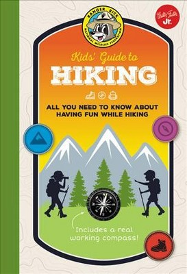 Ranger Rick Kids' Guide to Hiking : All You Need to Know About Having Fun While Hiking - (Hardcover)