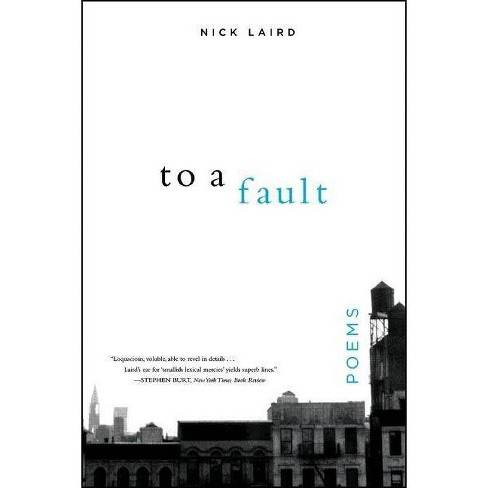 To a Fault - by  Nick Laird (Paperback) - image 1 of 1
